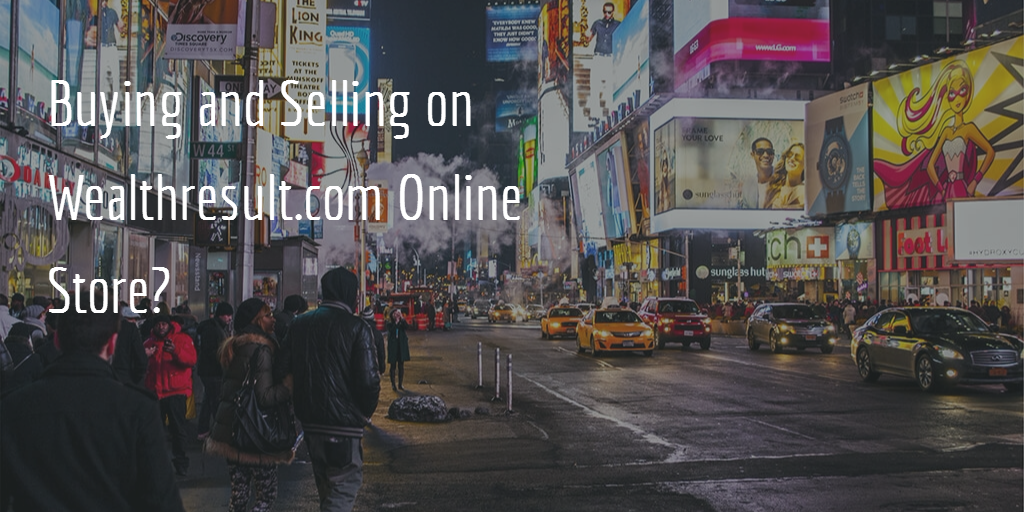 What about Introducing an Online Store to Wealthresult?